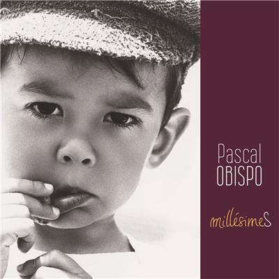 Pascal Obispo –  Millésimes